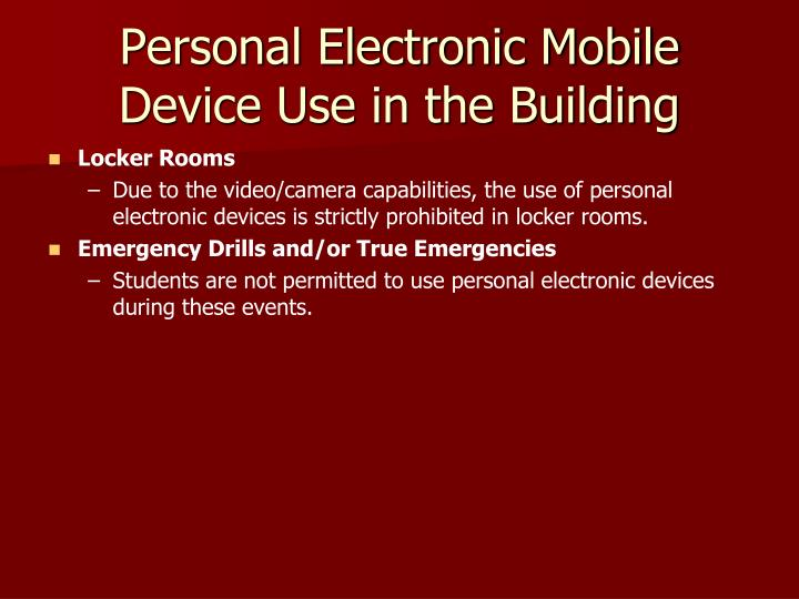 Personal Electronic Mobile Device Use in the Building