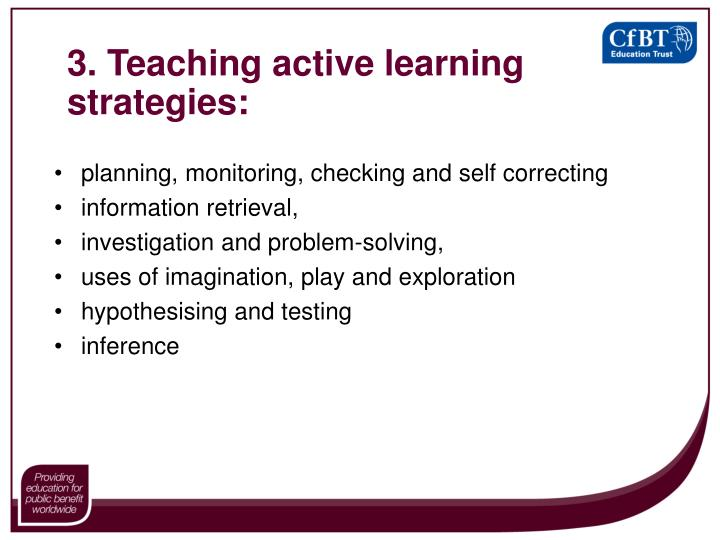 3. Teaching active learning strategies: