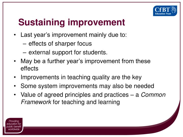 Sustaining improvement