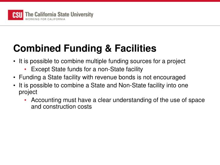 Combined Funding & Facilities