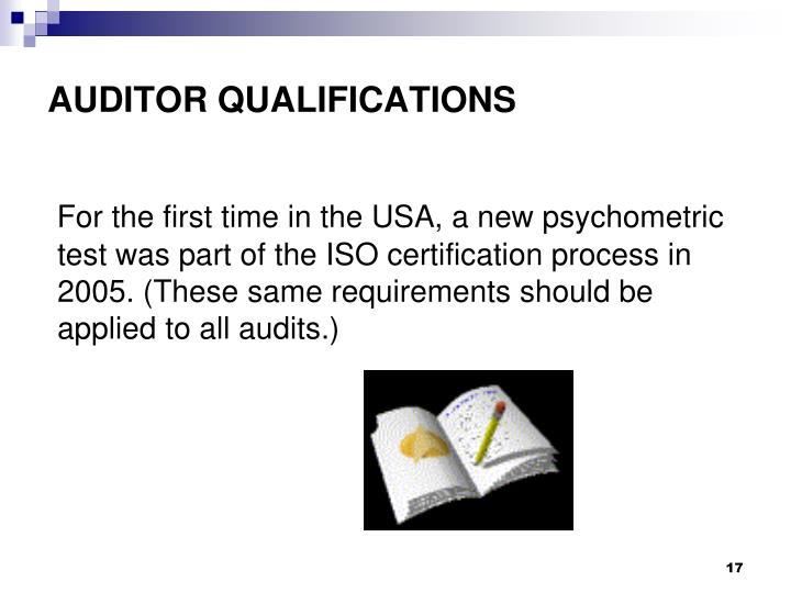 AUDITOR QUALIFICATIONS