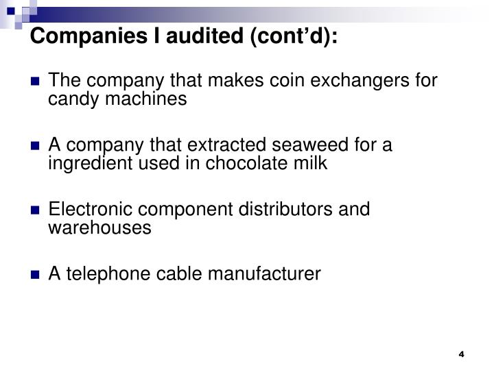 Companies I audited (cont'd):