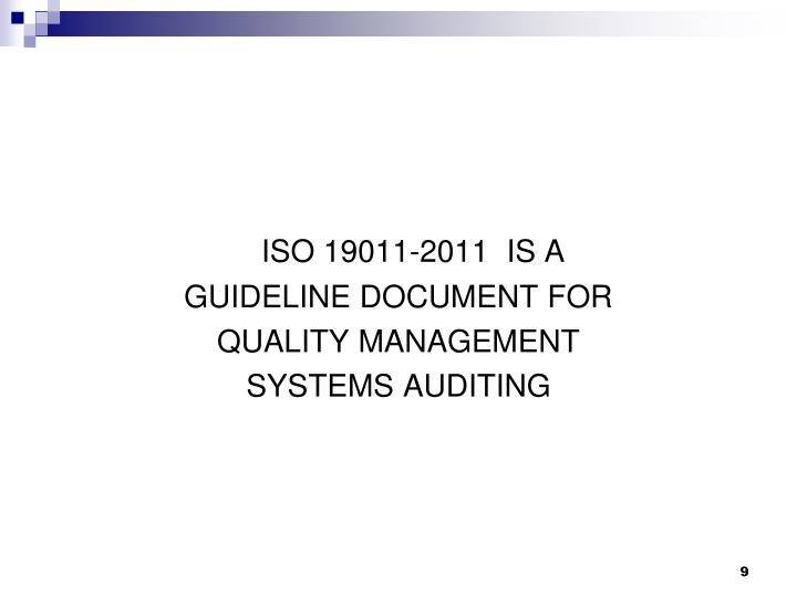 ISO 19011-2011  IS A