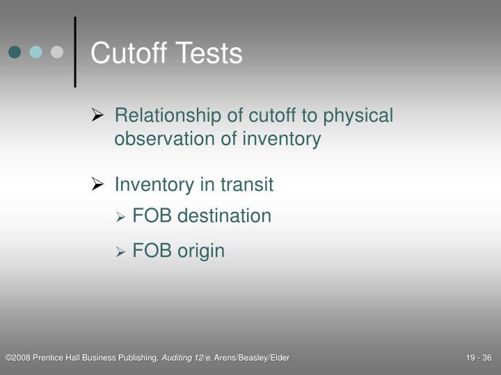 Cutoff Tests