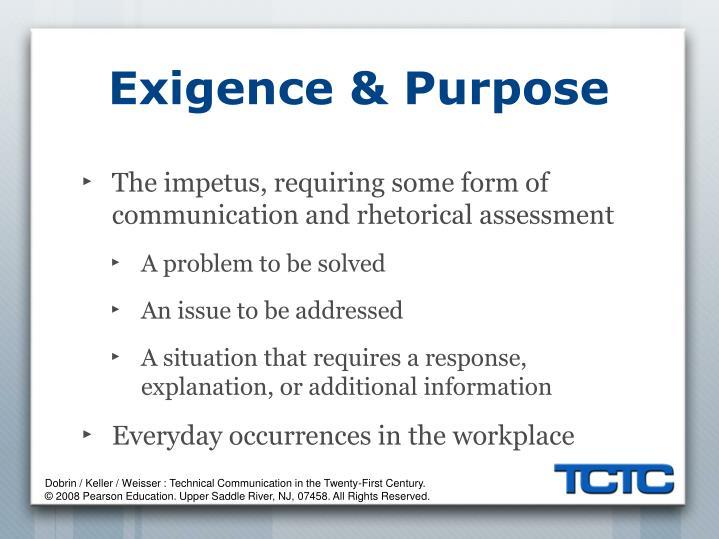 Exigence & Purpose