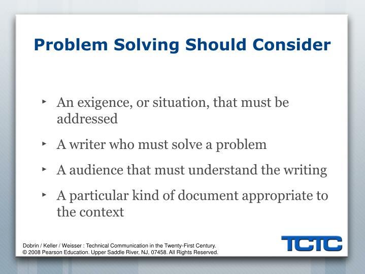 Problem Solving Should Consider