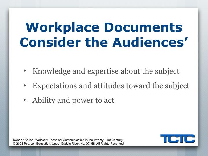 Workplace Documents Consider the Audiences'
