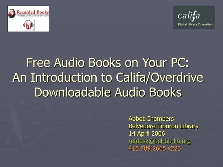 Free audio books on your pc an introduction to califa overdrive downloadable audio books