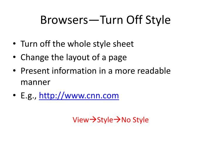 Browsers turn off style