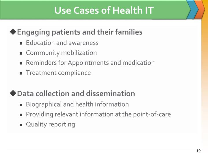 Use Cases of Health IT