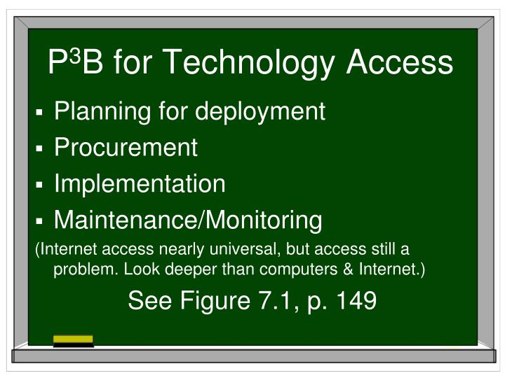 P 3 b for technology access