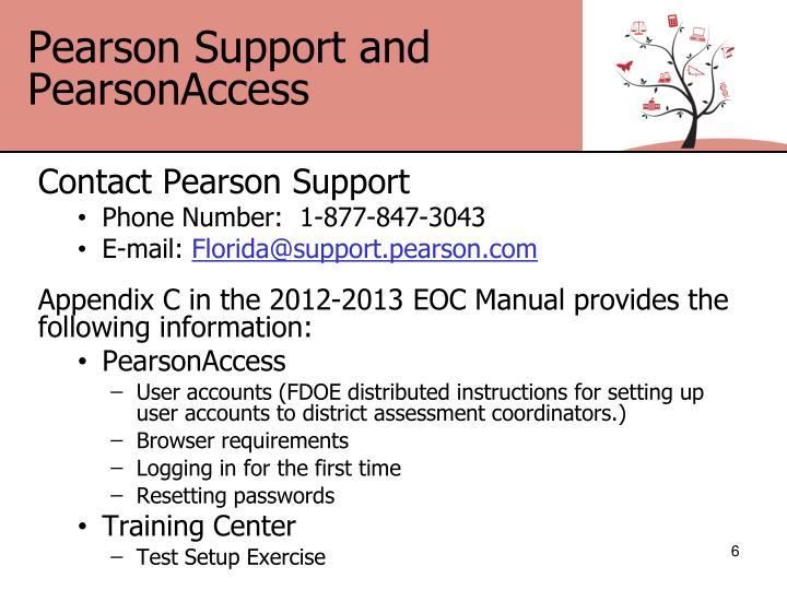 Pearson Support and PearsonAccess