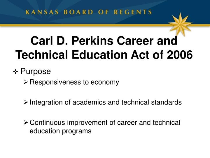 Carl d perkins career and technical education act of 2006
