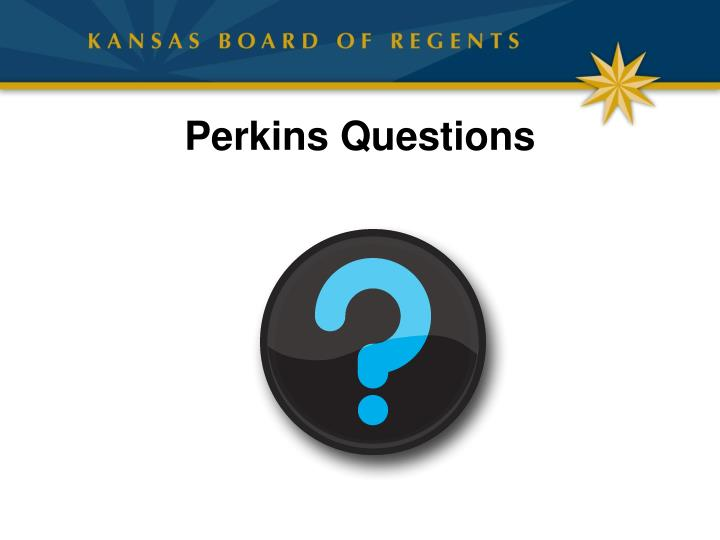 Perkins Questions