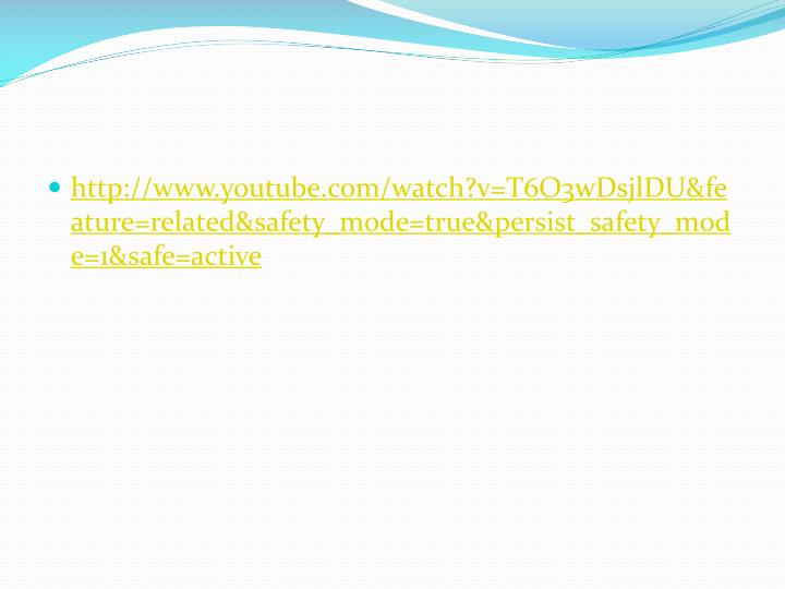 http://www.youtube.com/watch?v=T6O3wDsjlDU&feature=related&safety_mode=true&persist_safety_mode=1&safe=active