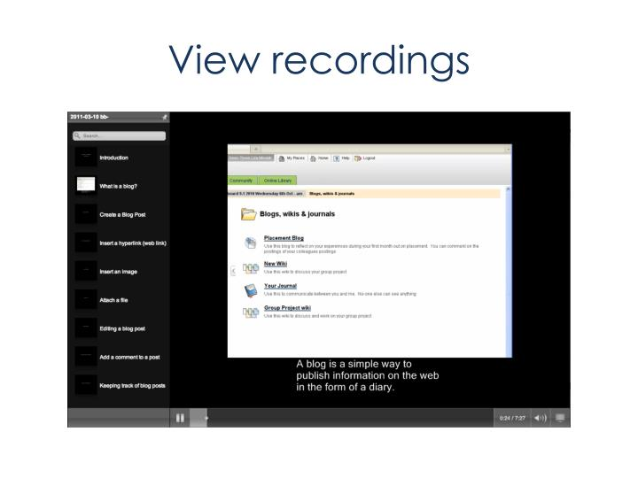 View recordings