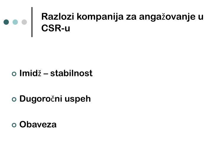Razlozi kompanija za angažovanje u CSR-u