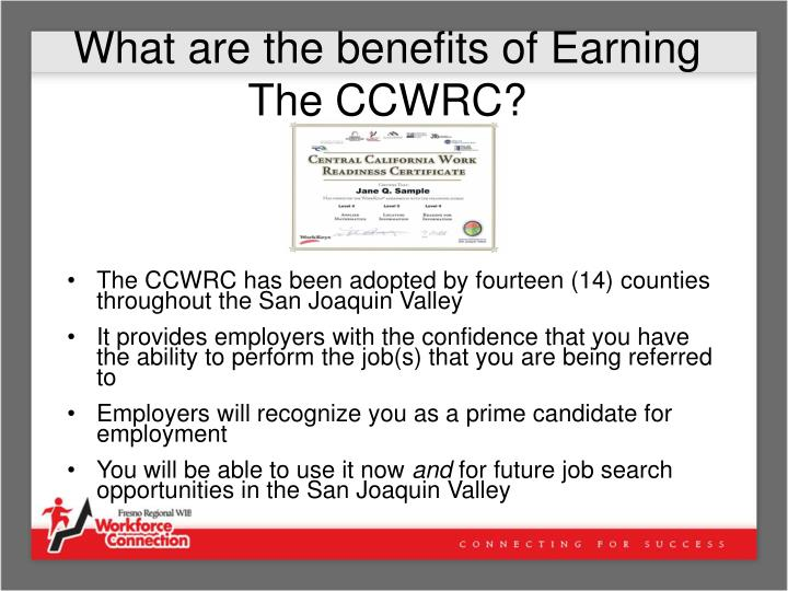 What are the benefits of Earning The CCWRC?