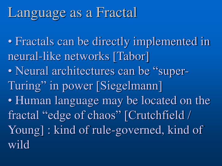 Language as a Fractal