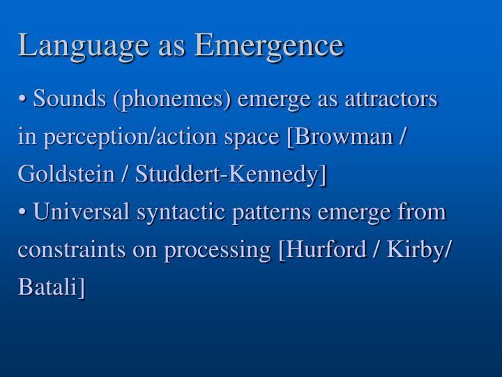 Language as Emergence