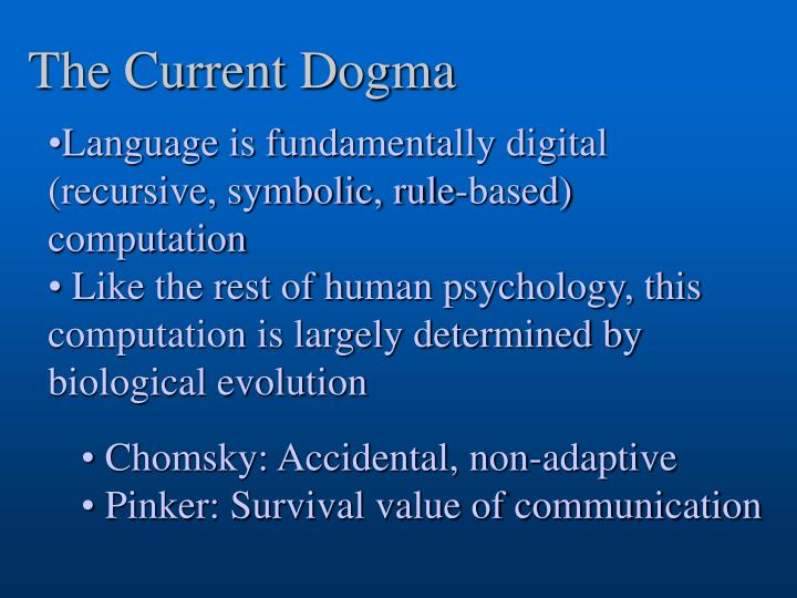 The Current Dogma