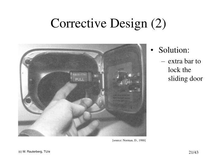 Corrective Design (2)