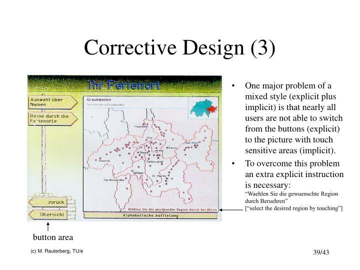 Corrective Design (3)