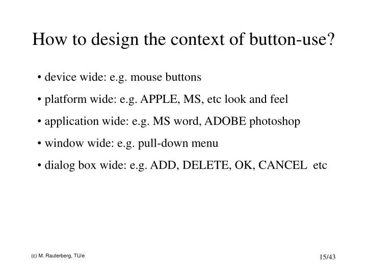 How to design the context of button-use?