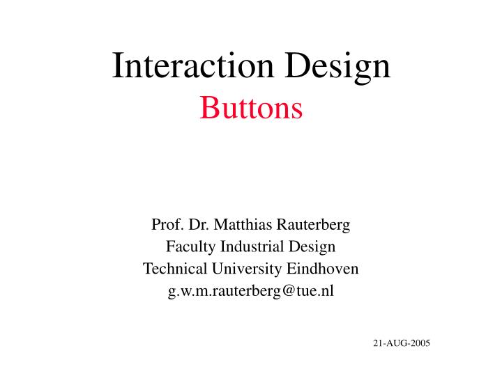 Interaction design buttons