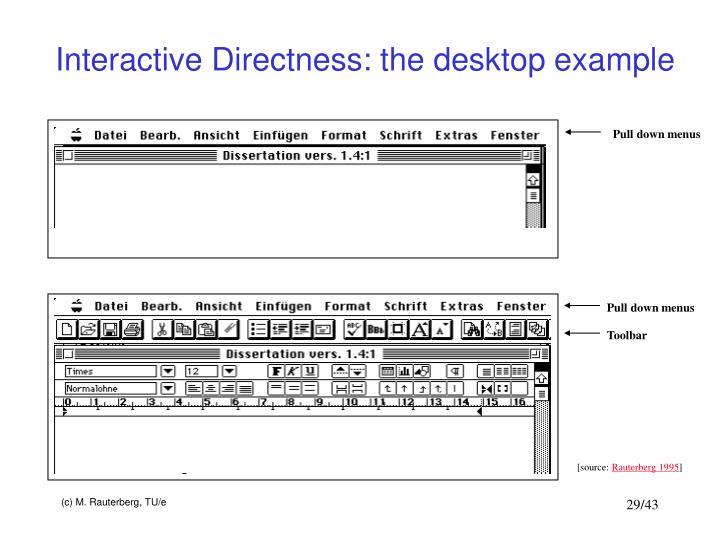 Interactive Directness: the desktop example