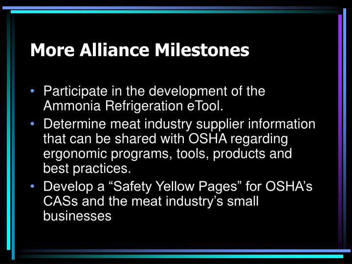 More Alliance Milestones