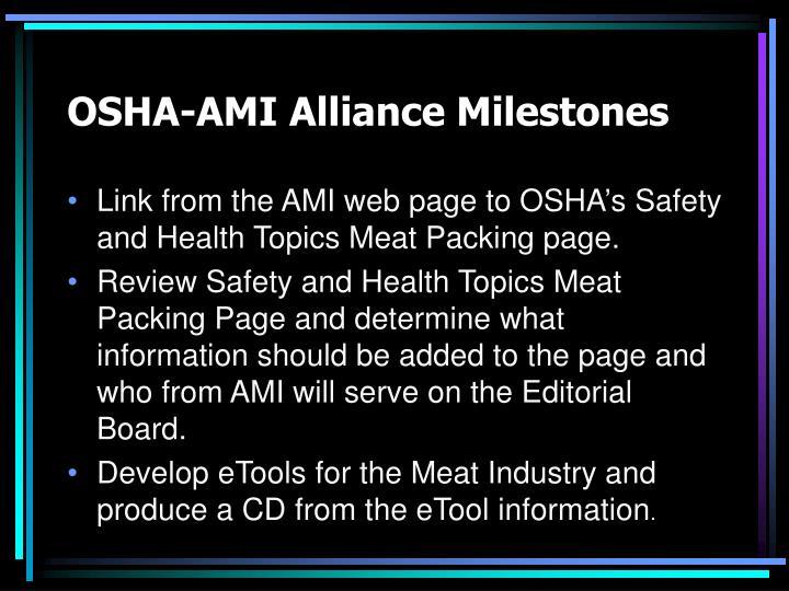 OSHA-AMI Alliance Milestones