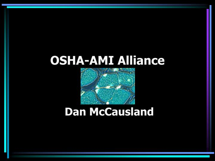 OSHA-AMI Alliance
