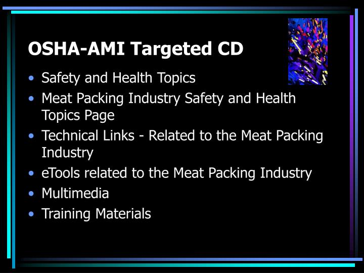 OSHA-AMI Targeted CD