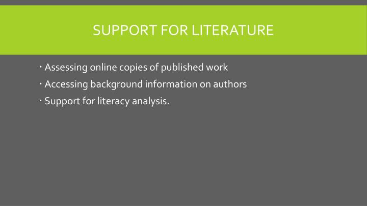 Support for Literature