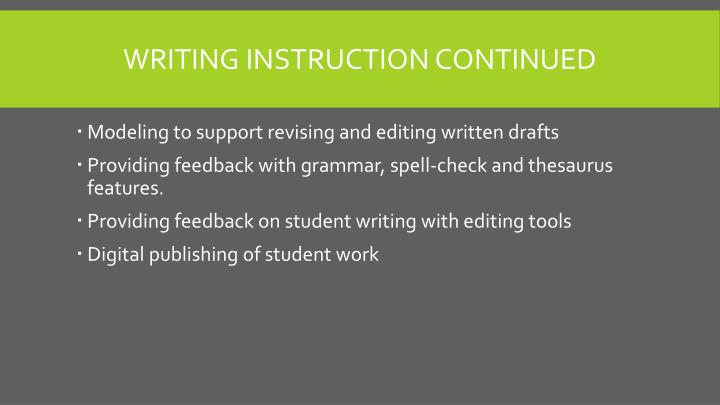 Writing instruction continued