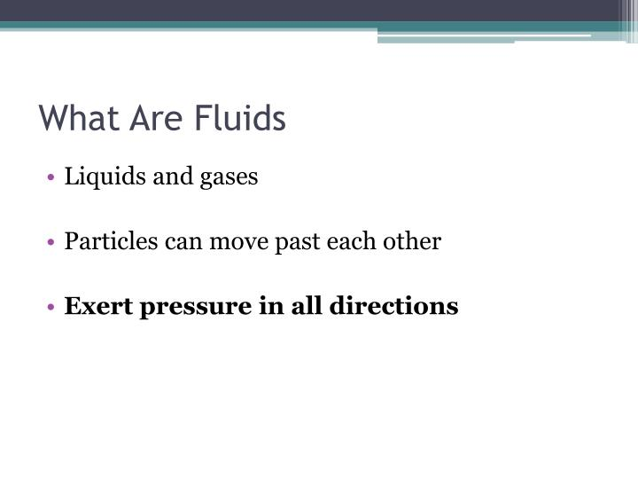 What Are Fluids