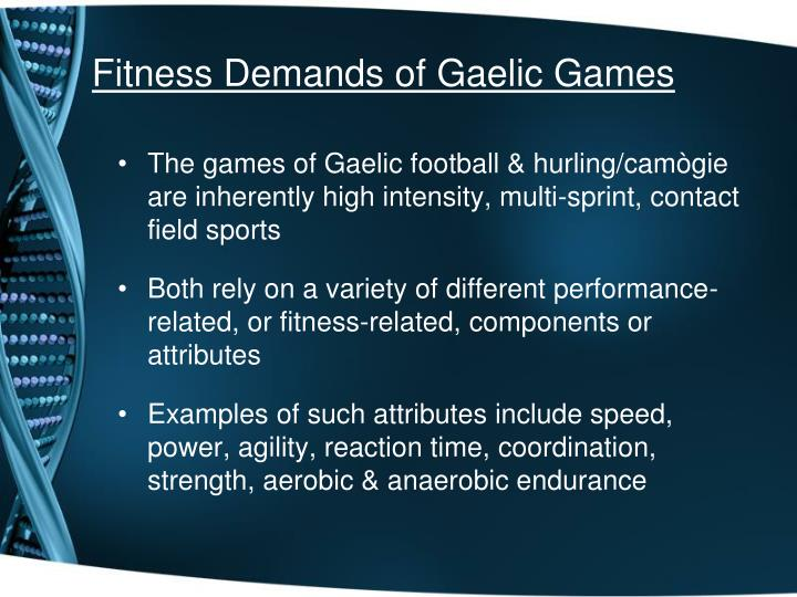 Fitness Demands of Gaelic Games