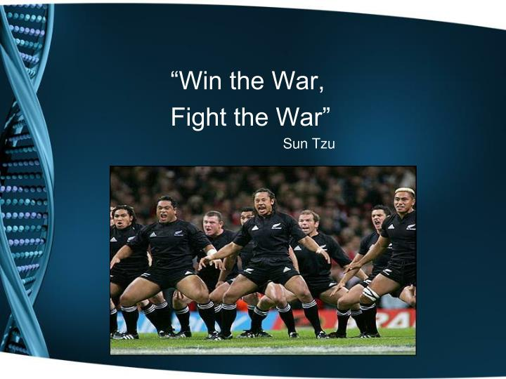 """Win the War,"