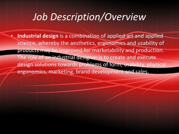 Job Description/Overview