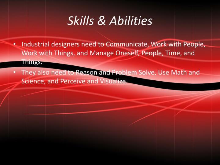 Skills & Abilities