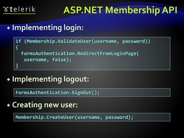 ASP.NET Membership API