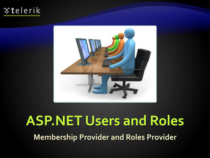 ASP.NET Users and Roles