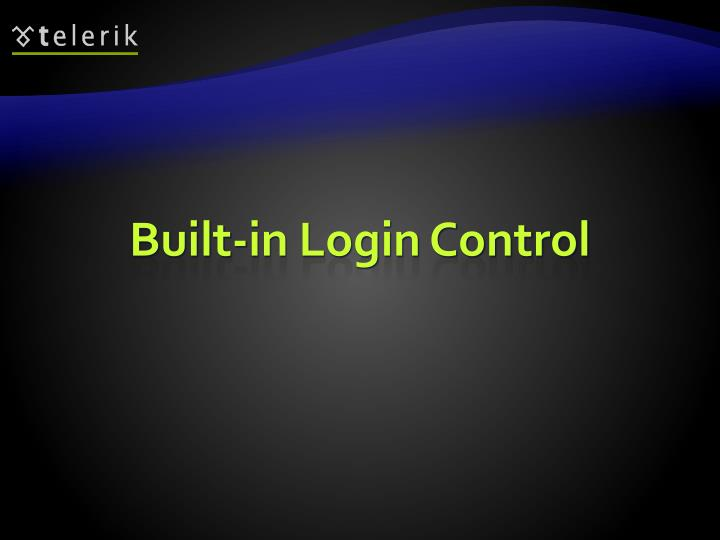 Built-in Login Control