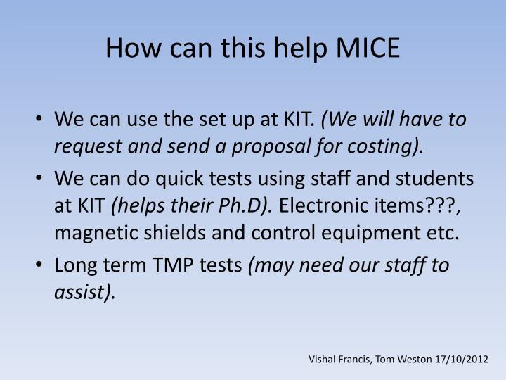 How can this help MICE