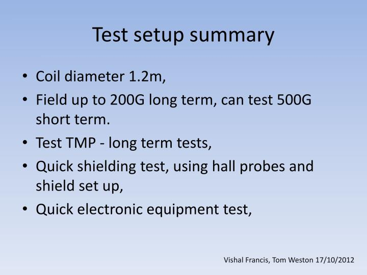 Test setup summary