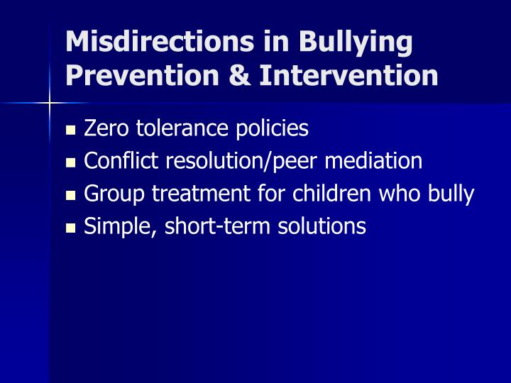 Misdirections in Bullying Prevention & Intervention