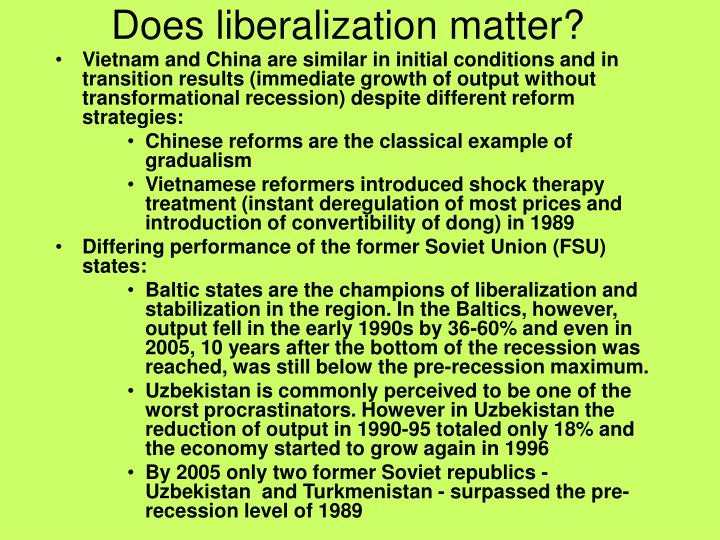 Does liberalization matter?
