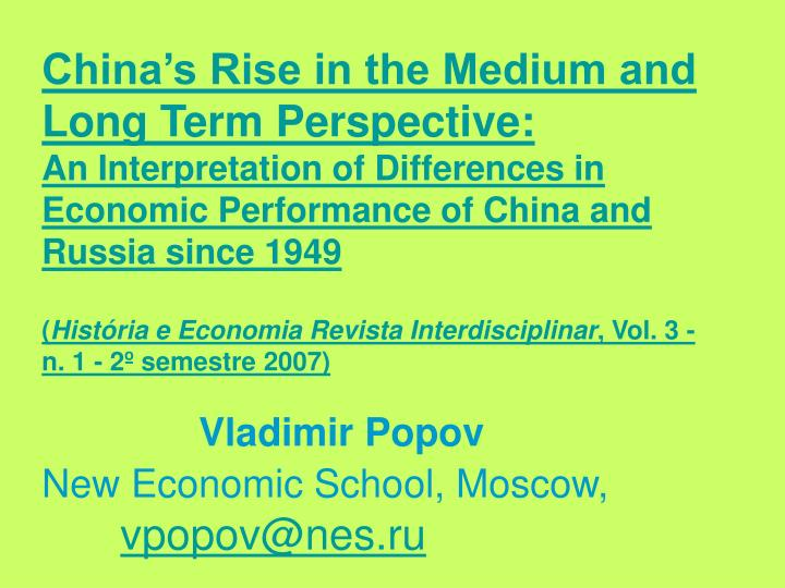 China's Rise in the Medium and Long Term Perspective: