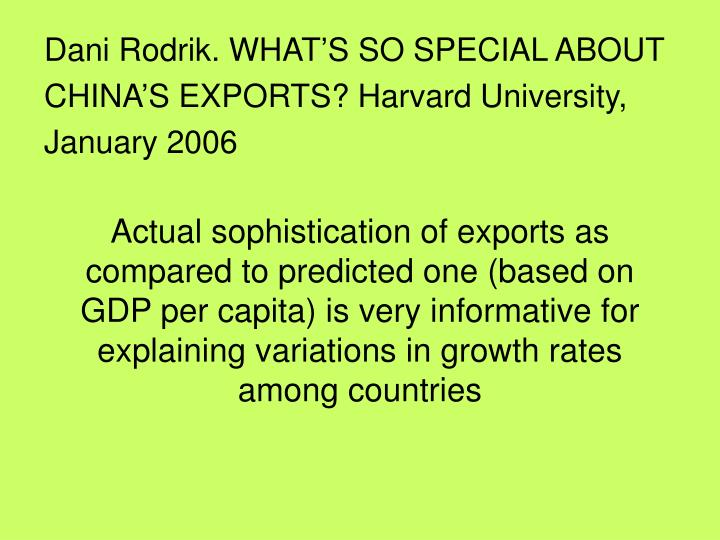 Actual sophistication of exports as compared to predicted one (based on GDP per capita) is very informative for explaining variations in growth rates among countries